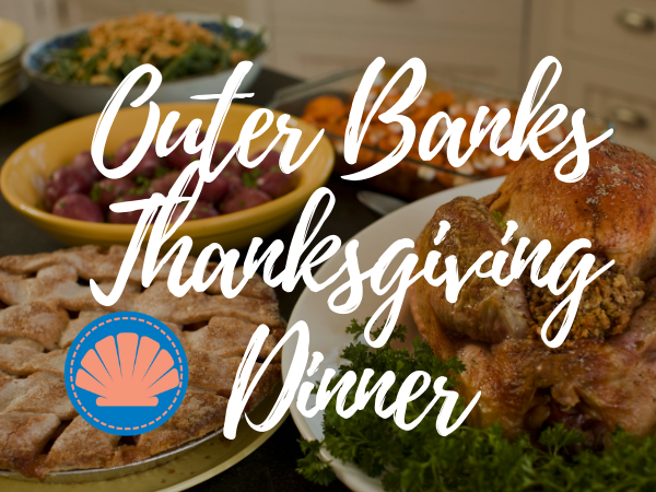 Outer Banks Thanksgiving Dinner