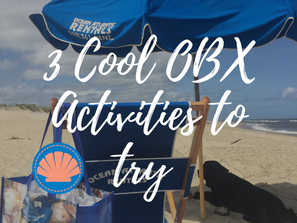 Outer Banks Cool Activities
