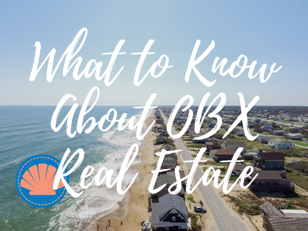 What You Need to Know About Outer Banks Real Estate