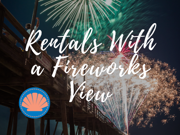Outer Banks Rentals with views of the fireworks