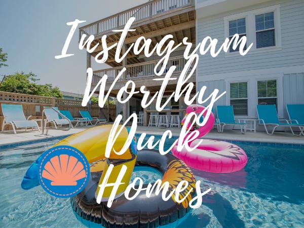 Instagram Worthy Outer Banks Rentals | Instagrammable Duck Vacation Rentals