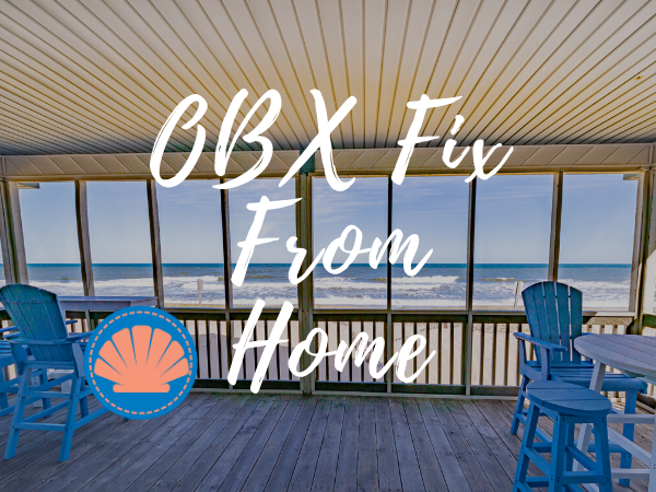 OBX Fix From Home | Visit the OBX From Home
