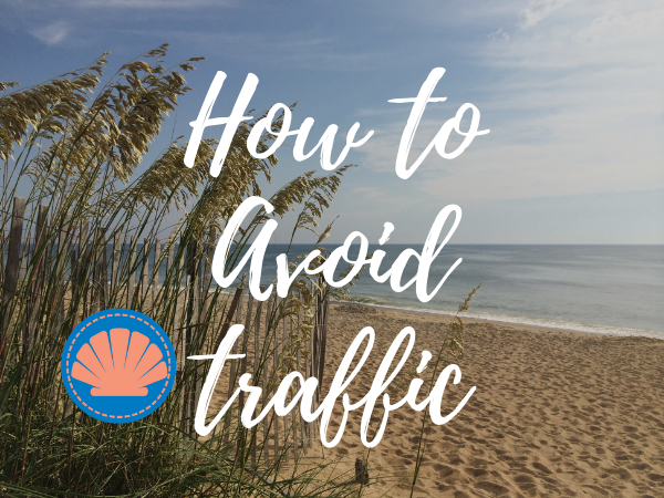 How to Avoid Outer Banks Traffic